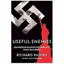 Useful Enemies: John Demjanjuk and America's Open-Door Policy for Nazi-ExLibrary