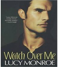 Watch Over Me, Monroe, Lucy, 0758229178, Book, Good
