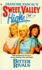 Bitter Rivals (Sweet Valley High, No.29), Francine Pascal, Good Book