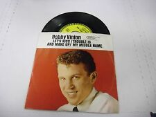 Bobby Vinton Trouble Is My Middle Name/Let's Kiss and 45 rpm Epic Records VG+