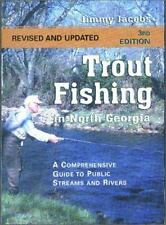 Trout Fishing in North Georgia: A Comprehensive Guide to Public Lakes, Reservoir