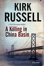 A Killing in China Basin 1 by Kirk Russell (2011, Hardcover)