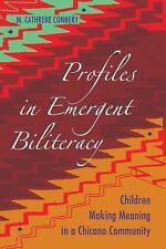 Profiles in Emergent Biliteracy: Children Making Meaning in a Chicano Community