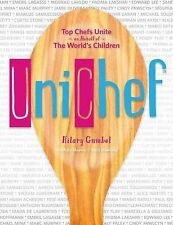 Unichef : Favorite Childhood Recipes for International Superstar Cooks (2014,...