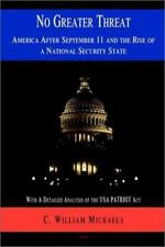 No Greater Threat: America After September 11 and the Rise of a Nation-ExLibrary