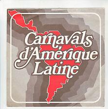CARNAVALS D'AMERIQUE LATINE Disque 45T EP JAIR RODRIGUES- JORGE BEN Caramba RARE