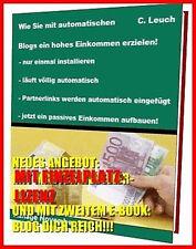 2 E-BOOKs BLOG DICH REICH + AUTOMATISCHE BLOGs deutsch GELD VERDIENEN E-LIZENZ
