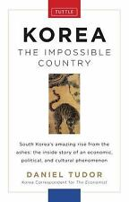 Korea: the Impossible Country by Daniel Tudor (2012, Hardcover)