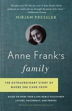 Anne Frank's Family : The Extraordinary Story of Where She Came from, Based...