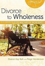 Divorce to Wholeness Minibook[Freedom Series] (Freedom (Rose Publishing)), Paige