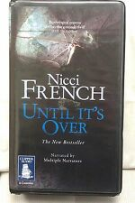 Until It's Over by Nicci French: Unabridged Cassette Audiobook (Q5)