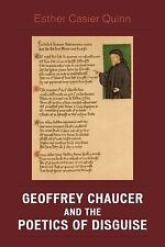 Geoffrey Chaucer and the Poetics of Disguise by Esther Casier Quinn (2008)