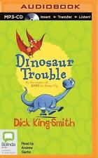 Dinosaur Trouble by Dick King-Smith (2015, MP3 CD, Unabridged)