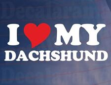 I LOVE/HEART MY DACHSHUND Novelty Dog Owners Car/Van/Window/Bumper Sticker