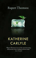 Katherine Carlyle, Thomson, Rupert, Good, Hardcover
