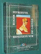 Réflexion sur De GAULLE Roger PEYREFITTE