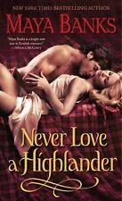 The Highlanders Ser.: Never Love a Highlander 3 by Maya Banks (2011, Paperback)