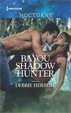 Bayou Shadow Hunter (Bayou Magic)