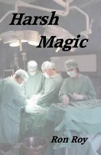 Harsh Magic by Ron Roy (2013, Paperback) - INSCRIBED BY AUTHOR (first name)