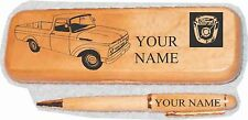 1960's Ford Unibody Pickup Maple wood Pen & Case Engraved