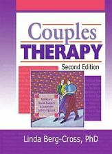 Couples Therapy, Second Edition Haworth Marriage and the Family
