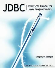 The Practical Guides: Jdbc : Practical Guide for Java Programmers by Gregory...