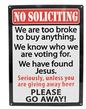 "No Soliciting ""PLEASE GO AWAY"" Funny Humor Indoor/Outdoor Man Cave Sign 12""x17"""