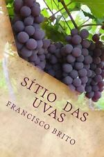 Sitio das Uvas : Sitio das Uvas by Francisco Brito (2013, Paperback, Large Type)