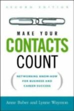 Make Your Contacts Count: Networking Know-how for Business And Career -ExLibrary