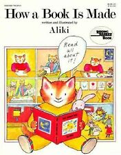 A Trophy Nonfiction Bk.: How a Book Is Made by Aliki (1988, Paperback, Reprint)