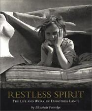 Restless Spirit: The Life and Work of Dorothea Lange-ExLibrary