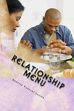 "Relationship Menu ""Building Better Relationship Together"" by Luster Apostle Vanz"