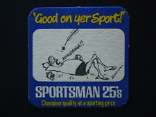 GOOD ON YER SPORT SPORTSMAN 25's CHAMPION QUALITY AT A SPORTING PRICE COASTER