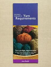 The Knitter's Handy Guide to Yarn Requirements By Interweave Press! NEW!