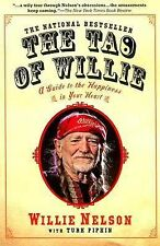 THE TAO OF WILLIE by Willie Nelson and Turk Pipkin 2007 HB (62565)