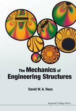 The Mechanics of Engineering Structures by David W. A. Rees 9781783264087