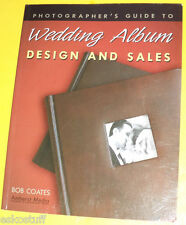 Wedding Album Design & Sales 2003 How To Photography Book Great Pics! Nice See!