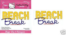 Sizzix Bigz HELLO KITTY PHRASE, BEACH BREAK 656020 ULTRA RARE! ONLY ONE ON EBAY!