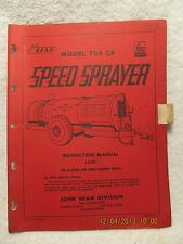 1963 John Bean Model 704 CP Speed Sprayer Instruction Manual for Gas & Diesel