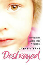 Destroyed: A Secret That Can't be Told - A Life Forever Ruined,ACCEPTABLE Book