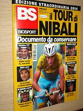 BS BICISPORT EDIZIONE STRAORDINARIA TOUR DE FRANCE VINCENZO NIBALI WINNER 2014