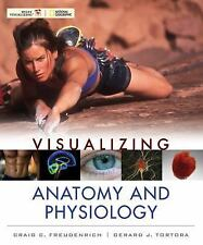 Visualizing Anatomy and Physiology by Craig Freudenrich and Gerard J. Tortora...