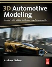 3D Automotive Modeling: An Insider's Guide to 3D Car Modeling and Design for...