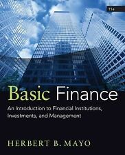 Basic Finance : An Introduction to Financial Institutions, Investments, and...
