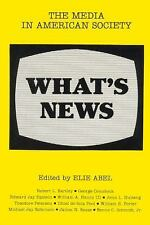 What's News: The Media in American Society, , , Very Good, 1981-01-01,