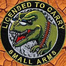 ZOMBIE HUNTER TACTICAL:LICENSED TO CARRY SMALL ARMS PATCH T-REX CONCEALED WEAPON