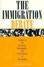 The Immigration Debate: Remaking America (Kumarian Press Books for a World That