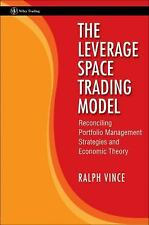 The Leverage Space Trading Model: Reconciling Portfolio Management Strategies an