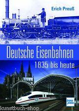 Fachbuch Deutsche Eisenbahnen 1835 bis heute, Ereignisse und Geschichte BILLIGER