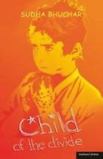 Child of the Divide by Sudha Bhuchar (2006, Paperback)